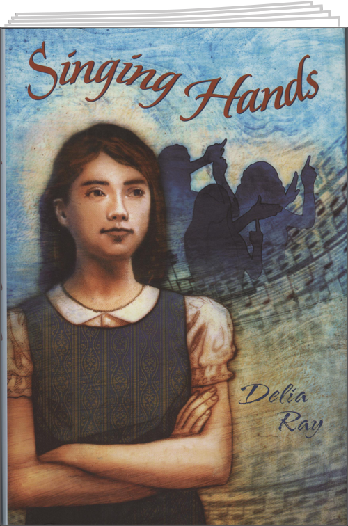 Singing Hands by Delia Ray
